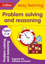 Collins Easy Learning KS2 - Problem Solving and Reasoning Ages 7-9 : Ideal for home learning Photo