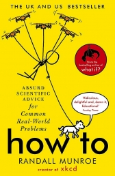 How To by Randall Munroe Photo