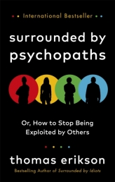 Surrounded by Psychopaths by Thomas Erikson Photo