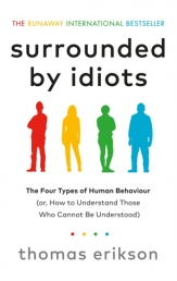 Surrounded by Idiots by Thomas Erikson Photo