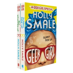 Geek Girl Collection 2 Books Set By Holly Smale (Sunny Side Up, All Wrapped Up) Photo
