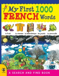 My First 1000 French Words: A Search and Find Book By Catherine Bruzzone Photo