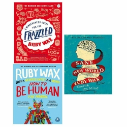Ruby Wax Collection 3 Books Set (How To Be Human, Sane New World, A Mindfulness Guide For The Frazzled) Photo