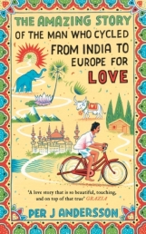 Amazing Story of the Man Who Cycled from India to Europe for Love Photo