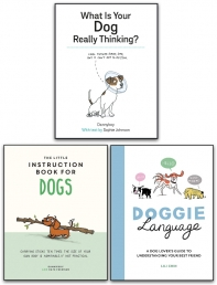 The Little Instruction Book for Dogs, Doggie Language, What is Your Dog Really Thinking 3 Books Collection Set Photo