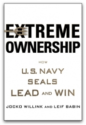 Extreme Ownership: How U.S. Navy SEALs Lead and Win Photo