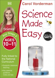 Science Made Easy, Ages 10-11 (Key Stage 2) : Supports the National Curriculum, Science Exercise Book by Carol Vorderman Photo