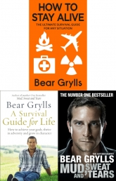 Bear Grylls Survival 3 Books Collection Set - A Survival Guide for Life, Mud, Sweat and Tears, How to Stay Alive Photo