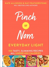 Pinch of Nom Everyday Light : 100 Tasty, Slimming Recipes All Under 400 Calories Photo