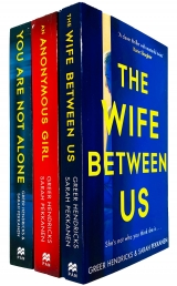Greer Hendricks & Sarah Pekkanen 3 Books Collection Set (The Wife Between Us, An Anonymous Girl, You Are Not Alone) Photo