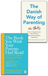 The Book You Wish Your Parents Had Read & The Danish Way of Parenting 2 Books Collection Set by Philippa Perry, Jessica Joelle Alexander