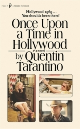 Once Upon a Time in Hollywood: The First Novel By Quentin Tarantino Photo