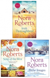 Nora Roberts Collection 3 Books Set (Blithe Images, Irish Thoroughbred, Song of the West) Photo