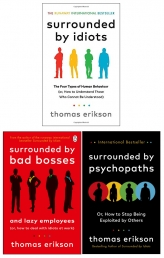 Surrounded by Psychopaths, Surrounded by Idiots, Surrounded by Bad Bosses By Thomas Erikson 3 Books Collection Set Photo