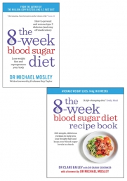 The 8-Week Blood Sugar Diet & The 8-Week Blood Sugar Diet Recipe Book By Dr Clare Bailey 2 Books Collection Set Photo