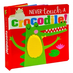 Never Touch A Crocodile Touch And Feel Photo
