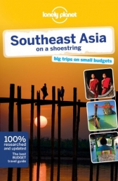Lonely Planet Southeast Asia on a shoestring (Trav Photo