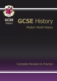 GCSE History, Modern World History Complete Revision & Practice by CGP Books