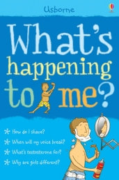 What's Happening to Me?: Boy (Facts Of Life) Boys, Shave, Voice, Girls, Blue, Growth by Alex Frith  (Author),‎ Nancy Leschnikoff (Illustrator)