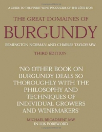 The Great Domaines of Burgundy by Remington Norman & Charles Taylor