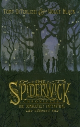 Spiderwick Chronicles The Completely Fantastical Edition (Hardcover) by Holly Black & Tony DiTerlizzi (Author)