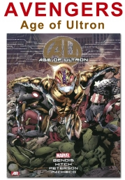 Age of Ultron (Avengers) by Brian Michael Bendis, Bryan Hitch, Brandon Peterson