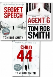 Child 44 Trilogy Collection 3 Books Set Tom Rob Smith Secret Speech, Agent 6 by Tom Rob Smith