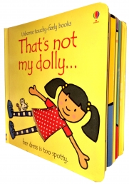 Thats Not My Dolly (Touchy-Feely Board Books) by Fiona Watt, Rachel Wells