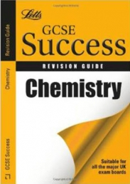 Letts GCSE Success Revision Guide Chemistry Book by Emma Poole