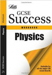 Letts GCSE Success Workbook Physics Book by Charles Cotton (Author), Colin Porter (Author)