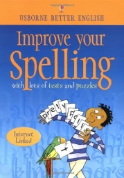 Usborne Better English Improve Your Spelling with lots of tests and puzzles by Robyn Gee and C. Watson