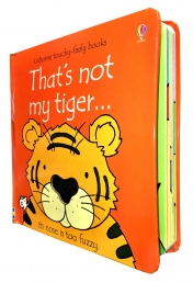 Thats Not My Tiger (Touchy-Feely Board Books) by Fiona Watt