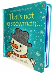 Thats Not My Snowman Touchy-Feely Board Books by Fiona Watt, Rachel Wells