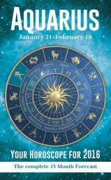 Your Horoscope 2016 Book, 15 Month Forecast, Zodiac Sign, Future Reading, Tarot Aquarius by Igloo Books