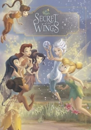 Disney Tinker Bell and the Secret of the Wings - Classic Storybook (Disney Secret of the Wings) by Disney