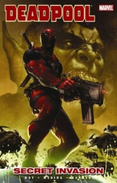 Deadpool Volume 1: Secret Invasion by Daniel Way (Author), Paco Medina (Illustrator)
