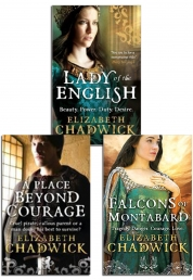 Elizabeth Chadwick Collection 3 Books Set-Lady of English, A Place Beyond Courage, The Falcons of Montabard by Elizabeth Chadwick