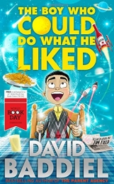 David Baddiel World Book Day The Boy Who Could Do What He Liked by David Baddiel