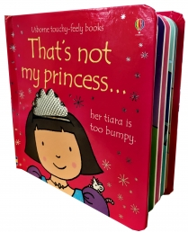 Thats Not My Princess (Touchy-Feely Board Books) by Fiona Watt, Rachel Wells