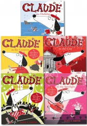 Claude Series Collection 5 Books Set by Alex T Smith by Alex T Smith