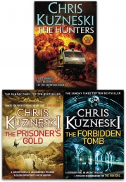 Hunters Collection By Chris Kuzneski 3 Books Set (The Book of Life, The Forbidden Tomb, The Prisoners Gold) by Chris Kuzneski