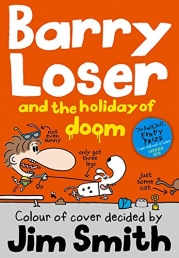 Barry Loser and the holiday of doom (The Barry Loser Series) by Jim Smith