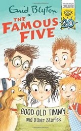 Good Old Timmy and Other Stories: World Book Day 2017 (Famous Five) Photo