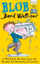David Walliams: Blob World Book Day 2017 by David Walliams