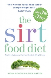 Sirt Food Diet (Plan for Health & Weight Loss) By Aidan Goggins and Glen Matten Photo