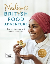 Nadiya's British Food Adventure by Nadiya Hussain Photo