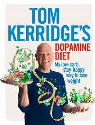 Tom Kerridge's Dopamine Diet: My low-carb, stay-happy way to lose weight Photo
