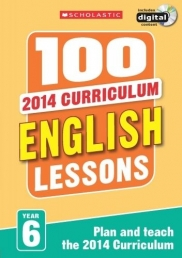 100 English Lessons: Year 6 (100 Lessons - New Curriculum) Photo