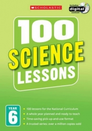 100 Science Lessons: Year 6 (100 Lessons - New Curriculum) Photo