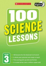 100 Science Lessons: Year 3 (100 Lessons - New Curriculum) Photo